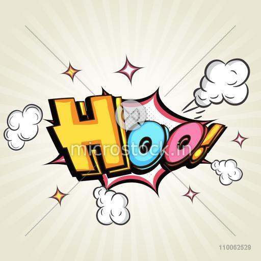 Comic speech bubble design with colorful text Hoo over explosion art on stylish background.