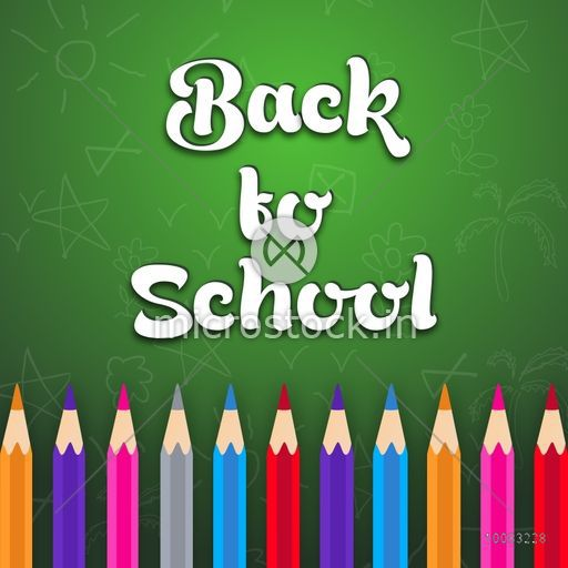 Stylish text Back to School with colorful pencils on shiny green background, Can be used as Poster, Banner or Flyer design.