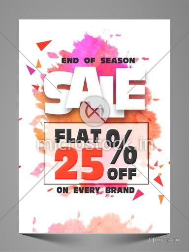End of Season Sale Flyer, Banner, Template or Poster with Flat 25% Off on Every Brands.