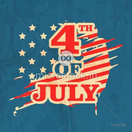 Stylish text 4th of July in national flag colors on abstract vintage background for American Independence Day celebration.