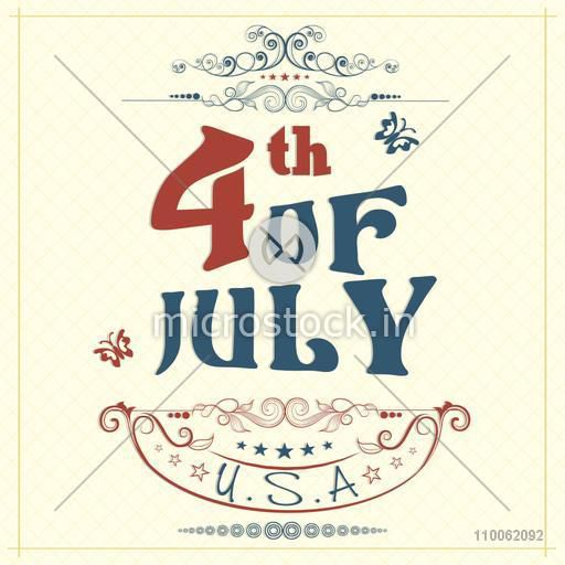 Creative poster, banner or flyer with text 4th of July in national flag color for American Independence Day celebration.