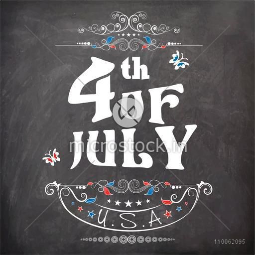 Creative chalkboard style greeting card design with stylish text 4th of July for American Independence Day celebration.
