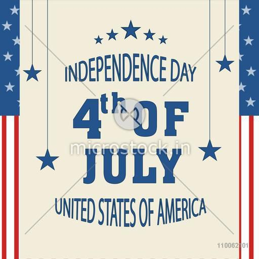 Beautiful greeting card for 4th of July, American Independence Day celebration with hanging stars.