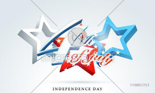 Glossy text 4th of July on 3D stars in American Flag Colors for Independence Day celebration.