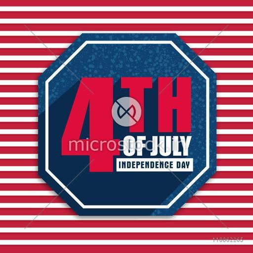 American Independence Day celebration sticker, tag or label design with stylish text 4th of July on red and white background.