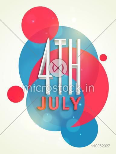 Template, banner or flyer with text 4th of July on abstract background for American Independence Day celebration.