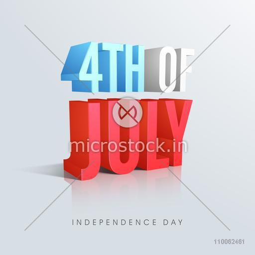 american independence day celebration 3d glossy text 4th of july in national flag colors on shiny sky blue background for