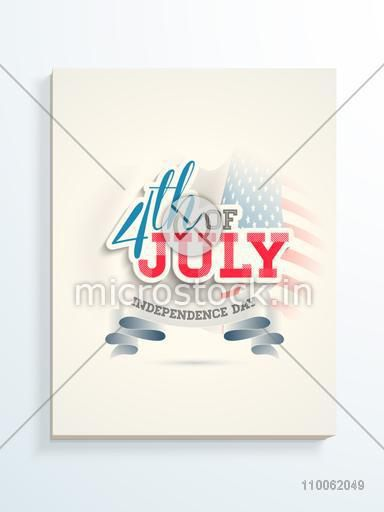 Beautiful glossy poster, banner or flyer with text 4th of July in national flag colors for American Independence Day celebration.