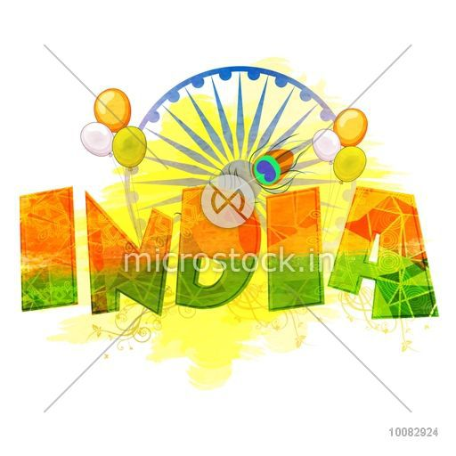 Indian Flag Colors Text India On Tricolor Balloons And Ashoka Wheel Decorated Background Creative Poster Banner Or Flyer For Independence Day And Republic Day Celebration Vector Graphics Download Thousands Of Royalty