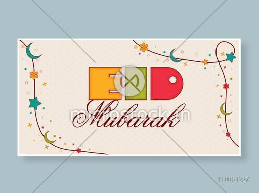 Beautiful card with colorful text Eid Mubarak decorated by moons, stars and flowers.