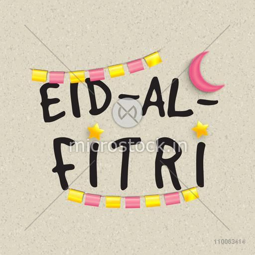 Stylish text Eid-al-Fitri with colorful glossy bunting and crescent moon for muslim community festival celebration.