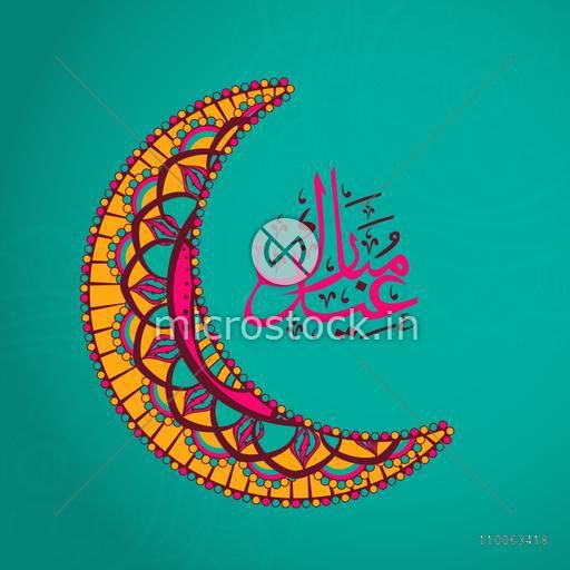 Colorful floral decorated crescent moon with arabic calligraphy text Eid Mubarak on green background for muslim community festival celebration.