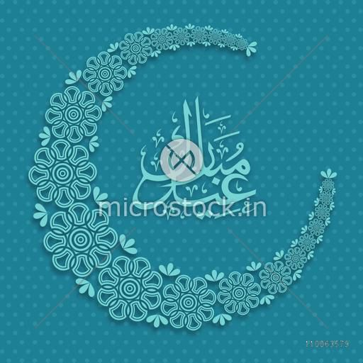 Beautiful artistic floral design decorated crescent moon with Arabic Islamic calligraphy of text Eid Mubarak on blue background.