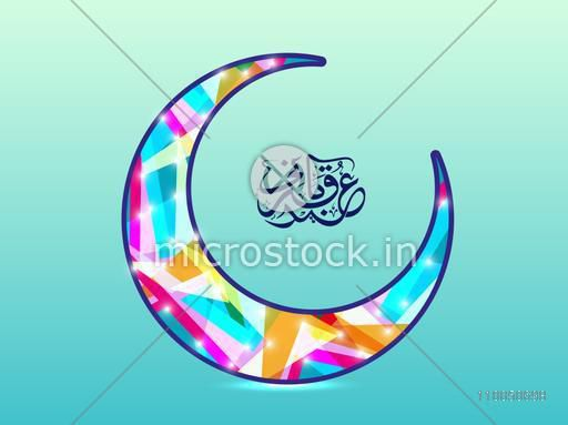 Colourful crescent moon with Arabic Islamic Calligraphy of text Eid-Ul-Adha for Muslim Community Festival celebration.