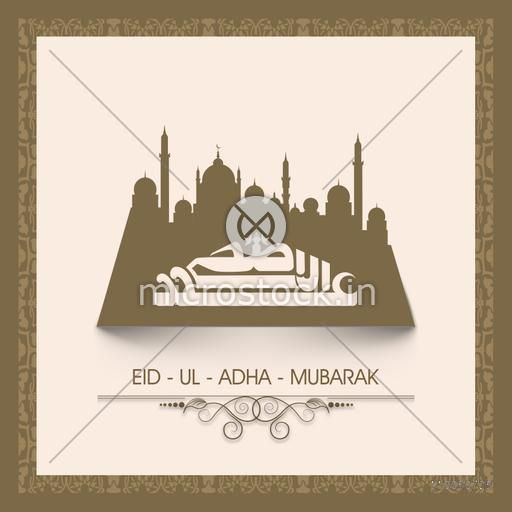 Creative Paper Mosque with Arabic Islamic Calligraphy of text Eid-Ul-Adha for Muslim Community Festival celebration.