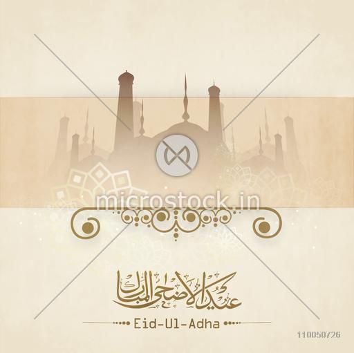 Greeting card design decorated with Mosque and Arabic Islamic Calligraphy of text Eid-Ul-Adha for Muslim Community Festival celebration.