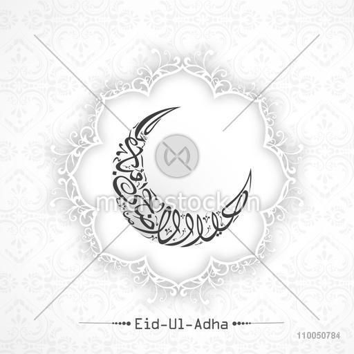 Beautiful floral decorated greeting card with Arabic Islamic Calligraphy of text Eid-Al-Adha in crescent moon shape.