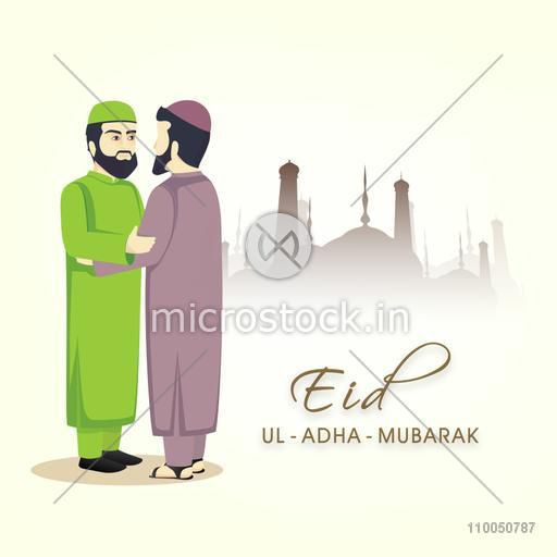 Illustration of muslim men wearing traditional clothes and hugging and wishing to each other for Eid-Ul-Adha with silhouette of mosque and stylish text.