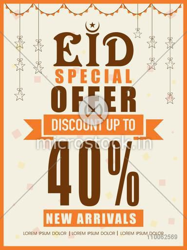 Eid special offer with 40% discount offer on new arrivals, Creative poster, banner or flyer design decorated with hanging stars.