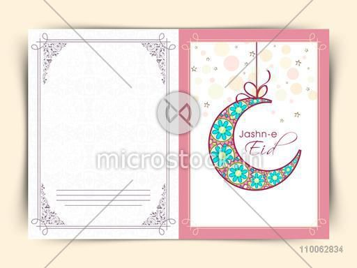 Elegant greeting card design decorated with floral crescent moon for Muslim community festival, Jashn-e-Eid celebration.