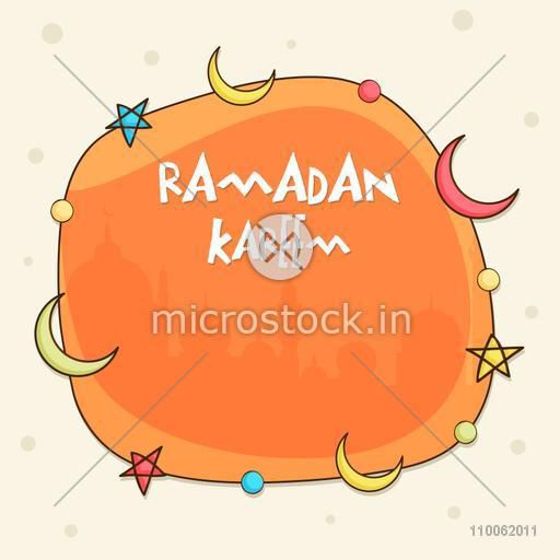 Colorful stars and moons decorated orange frame with silhouette of mosque for holy month of muslim community, Ramadan Kareem celebration.