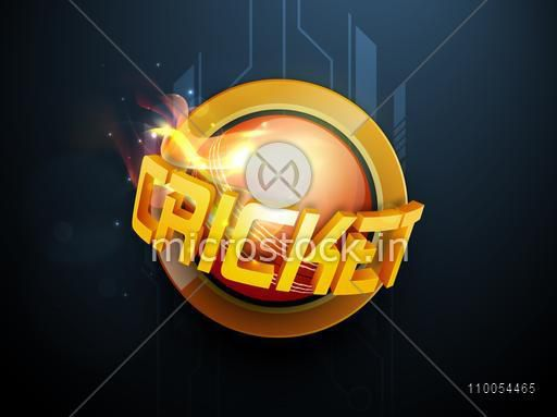 3D Cricket text with ball in flame on hi tech blue background.