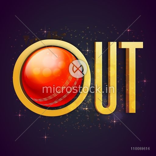 3D Golden Text Out with shiny Red Ball for Cricket Sports concept.