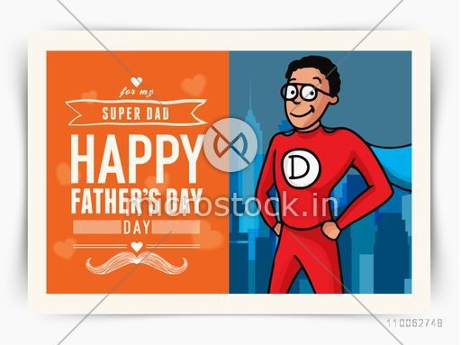 Father in super hero outfits on city view background, Creative greeting card design for Happy Father's Day celebration.