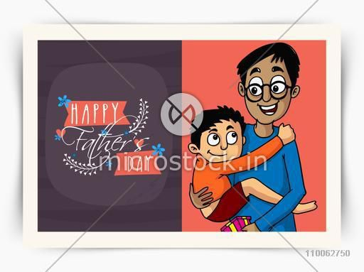 Beautiful greeting card design with illustration of a cute little son in his father's lap on occasion of Happy Father's Day celebration.
