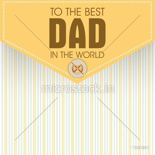 Creative greeting card design in shirt's pocket shape with text To the Best Dad in the World for Happy Father's Day celebration.