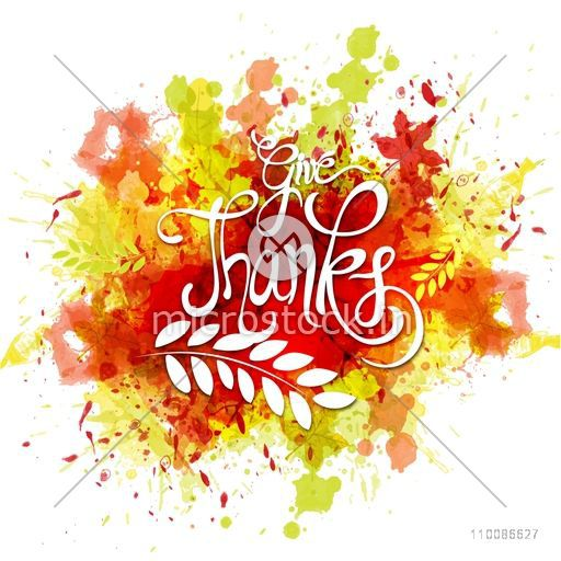 Happy Thanksgiving Day background with abstract splash, maple leaves and stylish text Give Thanks, Creative vector illustration.