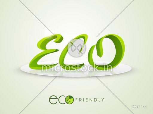 Stylish green text Eco on stage for Ecology or Save Nature concept.