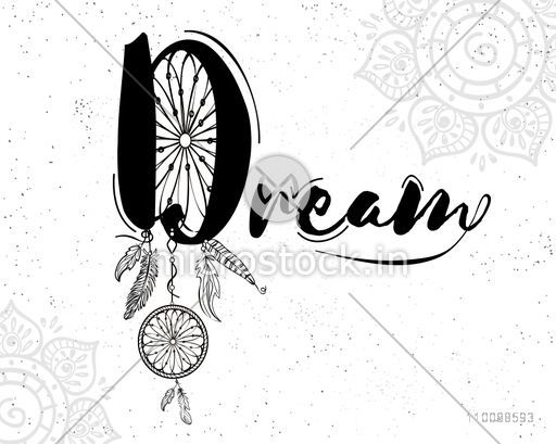 Creative hand drawn text Dream with dreamcatcher on floral design decorated background. Boho style illustration.
