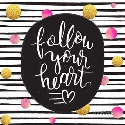 Stylish Handwritten Text Follow Your Heart on glittering golden and watercolor dots, stripe background, Creative greeting card or invitation card design. Doodle style vector illustration.