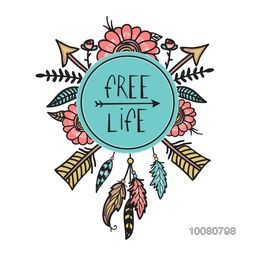 Boho and Hippie style illustration of ethnic crossed arrows, feathers and flowers, Free Life poster, banner or flyer design.