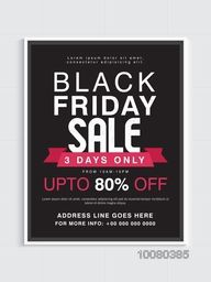 Black Friday Sale for 3 Days Only with discount upto 80% Off, Poster, Banner, Flyer or Pamphlet design.