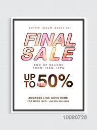 End of Season, Final Sale Poster, Banner, Flyer or Pamphlet with 50% discount offer.