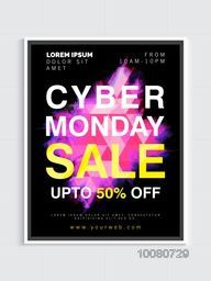 Cyber Monday Sale Poster, Banner, Flyer or Pamphlet with 50% discount offer - Hurry Up