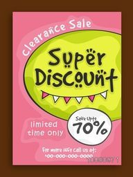 Clearance Sale Flyer, Sale Poster, Sale Banner, Super Discount, Save upto 70% for limited time, Vector illustration.