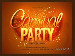Glossy 3D Carnival Party lettering design, Masquerade Party, Night Party Poster, Dance Party Flyer, Musical Party Banner, Carnival Invitation.