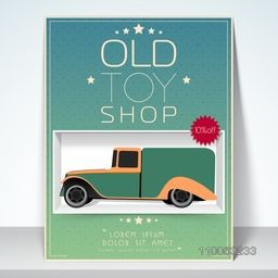 Stylish flyer, banner or template design for old toy shop with 10% discount offer.