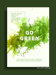 Go Green, Save Nature Flyer, Banner or Pamphlet with splash.