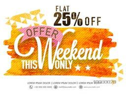Weekend offer Sale, Flyer, Banner or Pamphlet with flat 25% discount.