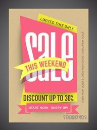 Weekend Sale Flyer, Banner or Pamphlet with 30% discount offer for limited time only - Hurry Up!