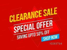 Clearance Sale with Special Offer, Upto 50% Off, Creative Typographical Background, Stylish Poster, Banner or Flyer design, Vector illustration.