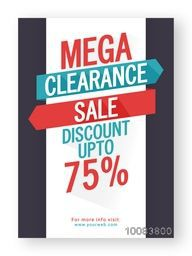 Mega Clearance Sale with Upto 75% Discount Offer, Creative Poster, Banner or Flyer design, Vector illustration.