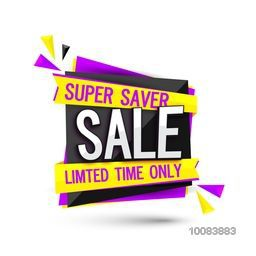 Super Saver Sale Paper Tag or Banner with Discount Offer for Limited Time Only, Can be used as Poster, Banner, Flyer or Pamphlet.