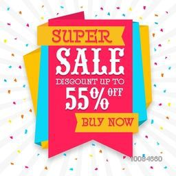 Colorful Paper Tag of Super Sale with Discount upto 55%, Can be used as Poster, Banner or Flyer design also.