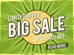 Big Sale with Upto 50% Off for Limited Time, Creative typographical background, Vintage Poster, Banner or Flyer design.