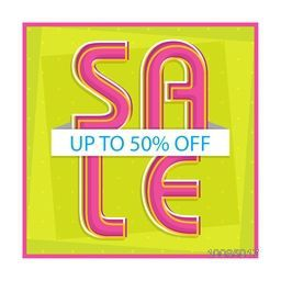 Creative Poster, Banner or Flyer design of Sale with upto 50% Off, Vector illustration.